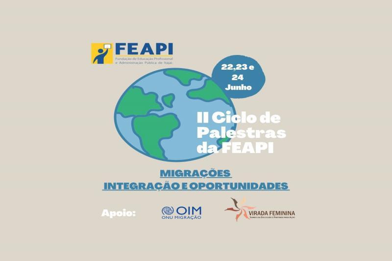 FEAPI promove segundo ciclo de palestras